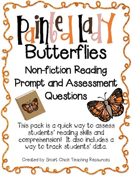Painted Lady Butterflies ~ A Non-Fiction Reading Assessmen