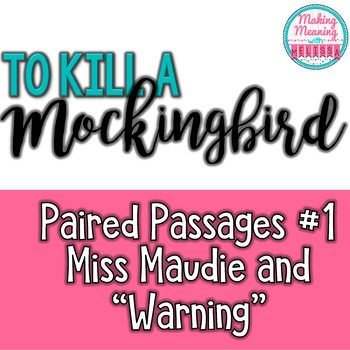 Paired Passages with To Kill a Mockingbird - #1, Maudie an