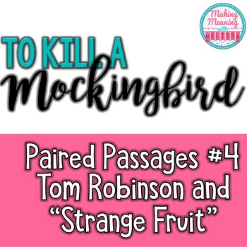 Paired Passages with To Kill a Mockingbird - #4, Tom and S