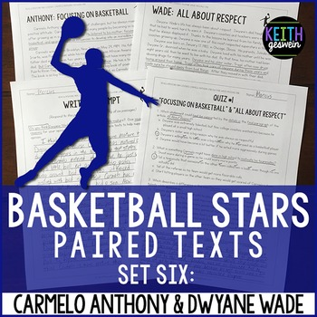 Basketball Paired Texts: Carmelo Anthony and Dwyane Wade: