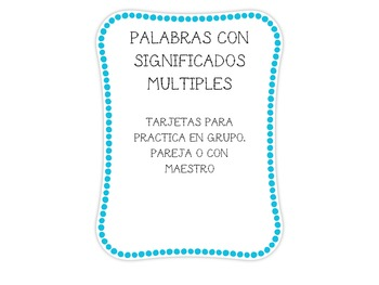 Palabras de Significados Multiples Multiple Meaning Spanish