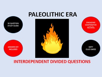 Paleolithic Era: Interdependent Divided Questions Activity