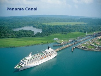 Panama Canal - Power Point - History Facts Pictures 14 slides