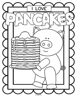 Pancake Day and I Love Pancakes Posters Coloring Printables FREE