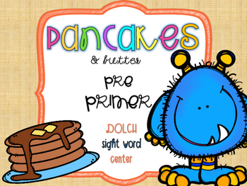 """""""Pancakes & Butter"""" [Dolch Pre-Primer Sight Words]"""