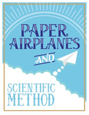 Scientific Method and Variables Lab - Paper Airplanes {Editable}
