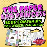 The Paper Bag Princess (Speech Therapy Book Companion)