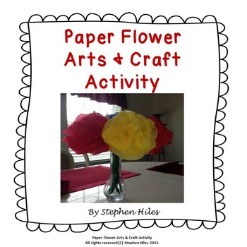 Paper Flower Arts & Craft Activity: Grades (K-4)