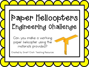 Paper Helicopters: Engineering Challenge Project ~ Great S