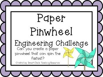 Paper Pinwheels: Engineering Challenge Project ~ STEM Activity!