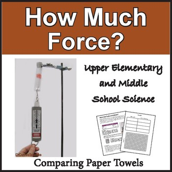 Paper Towel Science: Force