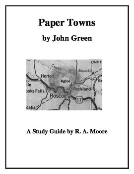 """""""Paper Towns"""" by John Green: A Study Guide"""