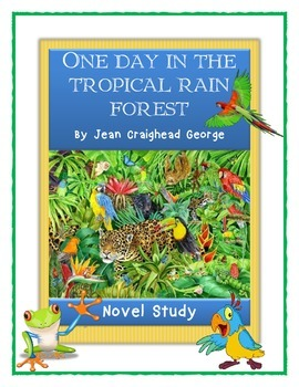 ONE DAY IN THE TROPICAL RAIN FOREST - Jean Craighead Georg