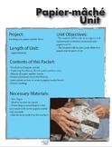 Papier Mache Unit