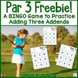 Adding 3 Addends: Golf Themed BINGO Game Freebie
