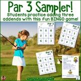 Par 3 -  Adding 3 Addends Freebie