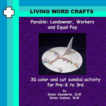 Parable Landowner, Workers, Equal Pay for Pre-K to Gr.3