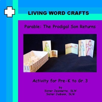 Parable: The Prodigal Son Returns 3D Project for Pre-K to Gr. 3