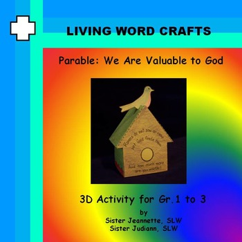 Parable We Are Valuable To God 3D Activity Gr. 1-3
