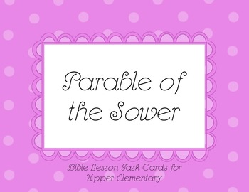 Parable of the Sower Bible Lesson Task Cards