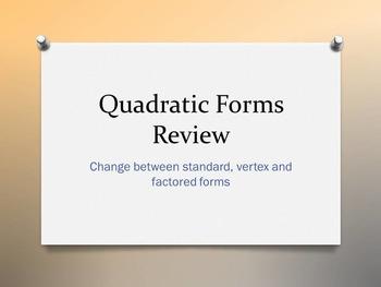 Three Forms of a Quadratic Equation