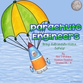 Parachute Engineers: Bring Astronauts Home Safely! {NGSS a