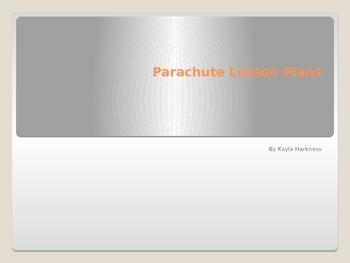 Parachute Lesson Plans