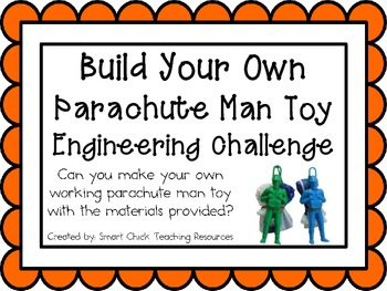 Parachute Man Toy: Engineering Challenge Project ~ Great S