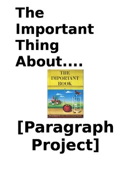 Paragraph Project - The Important Thing About.... (Student