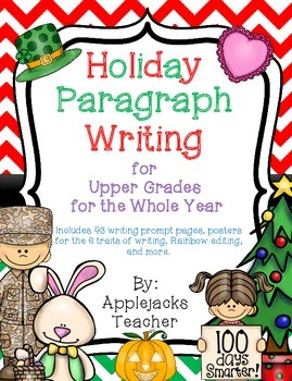 Paragraph Writing - Holiday - for Upper Grades for the Whole Year