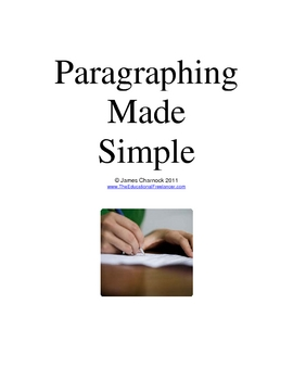 Paragraphing Made Simple for Grades 4 through High School