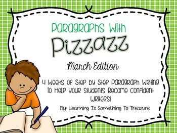 Paragraphs With Pizzazz: March Edition