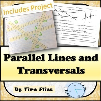 Parallel Lines and Transversals {With Project}