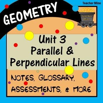 Parallel & Perpendicular Lines (Geometry - Unit 3)