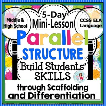 Parallel Sentence Structure: 5-Day Mini-Lesson Packet Midd