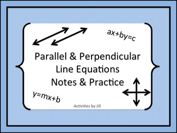 Parallel and Perpendicular Line Equations Notes and Practice
