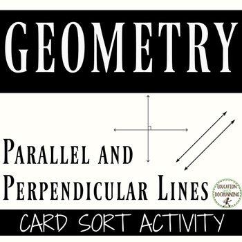 Parallel and Perpendicular Lines card sort station activit