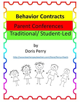Parent Conferences, Traditional and Student-Led   Behavior