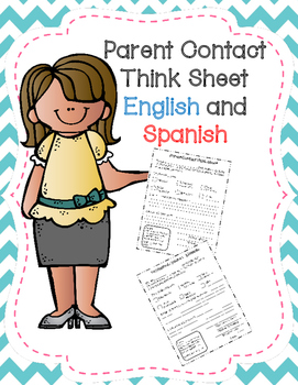 Parent Contact Think Sheet in ENGLISH and SPANISH