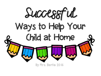 Parent Guide:  Successful Ways to Help Your Child at Home