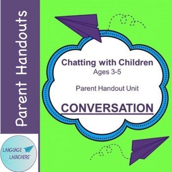 Preschool Parent Handout Unit: Conversation