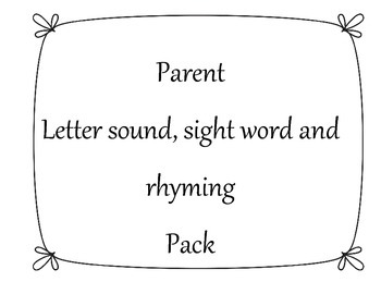 Letter sound, rhyming and sight words parent pack