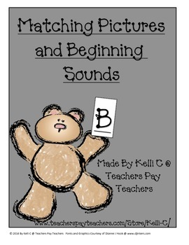 Parent Pack- Matching Beginning Sounds With Pictures- A Cu