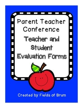 Parent Teacher Conference Evaluation Forms