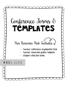Parent Teacher Conferences   Easy to use forms and templates!