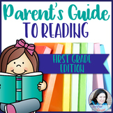 Parent's Guide to Reading: First Grade Edition