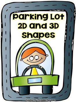 Parking Lot Practice - 2D and 3D Shapes