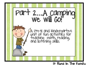 Part 2...A Camping We Will Go!