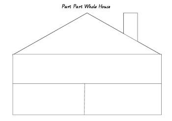 Part Part Whole House