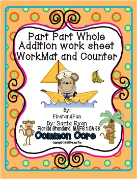 Part Part Whole Mat and Work Sheet Common Core and MAFS En